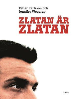 cover image of Zlatan är Zlatan