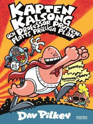 cover image of Kapten Kalsong och professor Pruttenplotts prilliga plan