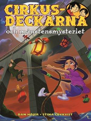 cover image of Cirkusdeckarna och månstensmysteriet