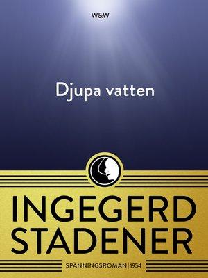 cover image of Djupa vatten