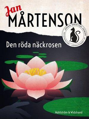 cover image of Den röda näckrosen