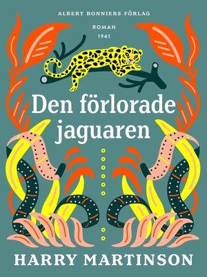 cover image of Den förlorade jaguaren
