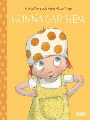 cover image of Gunna går hem