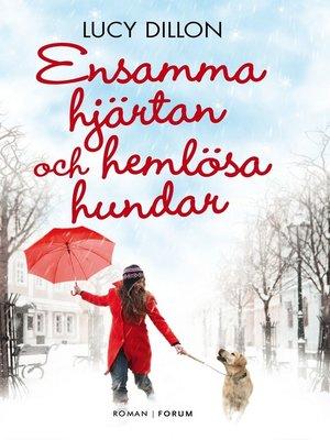 cover image of Ensamma hjärtan och hemlösa hundar