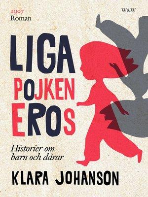cover image of Ligapojken Eros