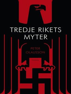 cover image of Tredje rikets myter