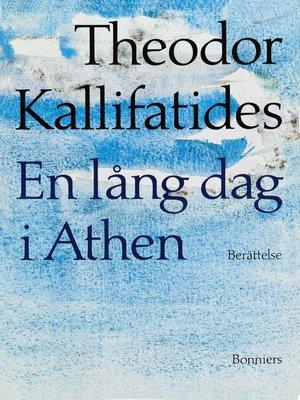 cover image of En lång dag i Athen