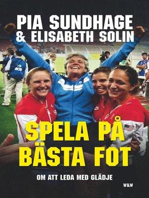 cover image of Spela på bästa fot