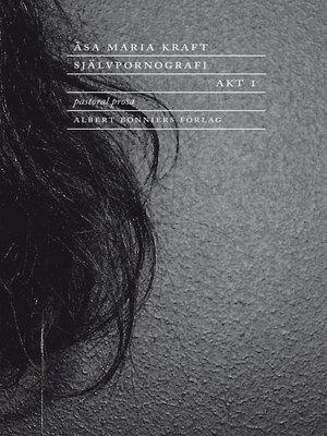 cover image of Självpornografi. Akt 1