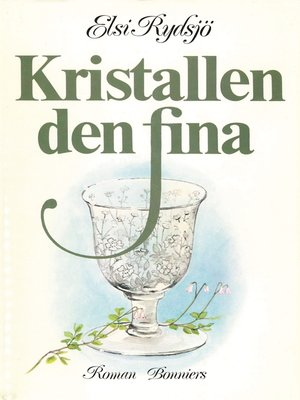 cover image of Kristallen den fina