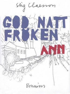 cover image of God natt, fröken Ann