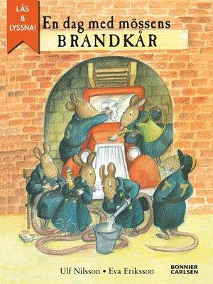 cover image of En dag med mössens brandkår (e-bok + ljud)