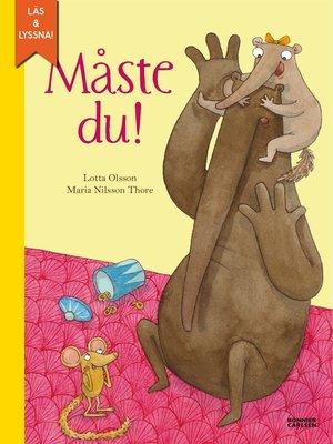 cover image of Måste du! (e-bok + ljud)