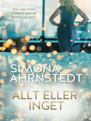 cover image of Allt eller inget