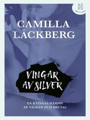 cover image of Vingar av silver (lättläst)