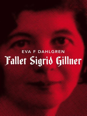 cover image of Fallet Sigrid Gillner
