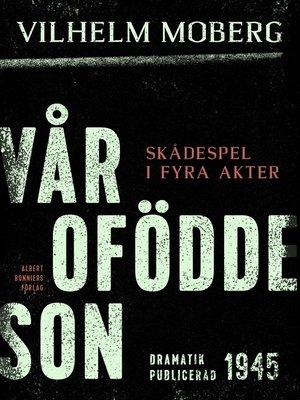 cover image of Vår ofödde son