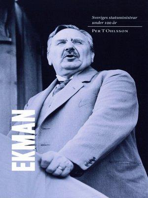 cover image of Sveriges statsministrar under 100 år. C G Ekman