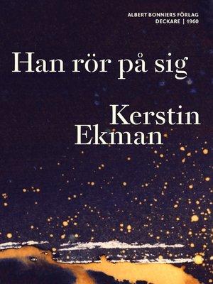 cover image of Han rör på sig