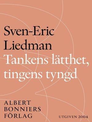 cover image of Tankens lätthet, tingens tyngd