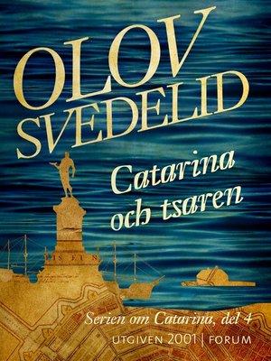 cover image of Catarina och tsaren