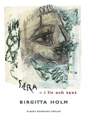 cover image of Sara--i liv och text