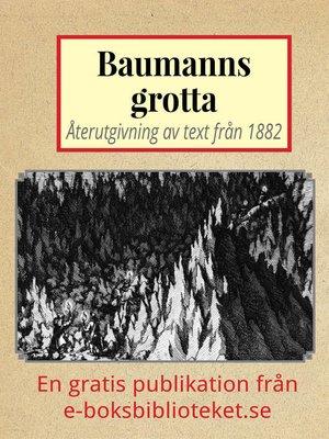 cover image of Skildring av Baumanns grotta