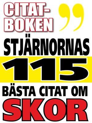 cover image of Citatboken. Kändisarnas 115 bästa citat om skor