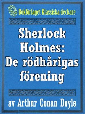 cover image of Sherlock Holmes: Äventyret med de rödhårigas förening