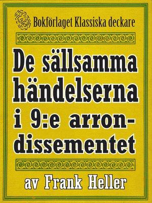 cover image of De sällsamma händelserna i 9:e arrondissementet
