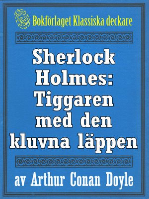 cover image of Sherlock Holmes: Tiggaren med den kluvna läppen