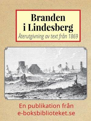 cover image of Lindesberg före och efter branden