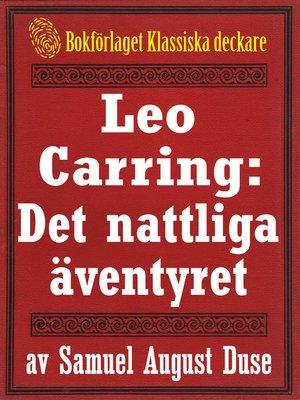 cover image of Leo Carring: Det nattliga äventyret
