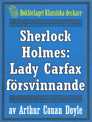cover image of Sherlock Holmes: Lady Frances Carfax försvinnande