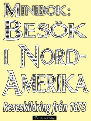 cover image of Minibok: Resa i Nordamerika år 1873
