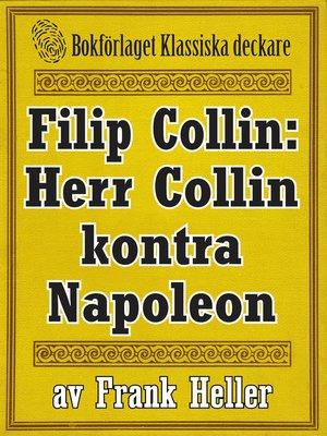 cover image of Filip Collin: Herr Collin kontra Napoleon