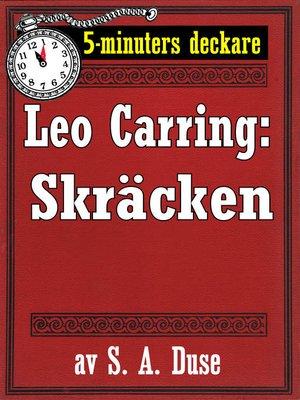 cover image of 5-minuters deckare. Leo Carring: Skräcken