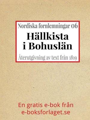 cover image of Nordiska fornlemningar 6 – VI. Hällkista i Bohuslän
