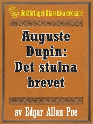 cover image of Auguste Dupin: Det stulna brevet