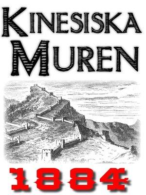 cover image of Skildring av kinesiska muren år 1884