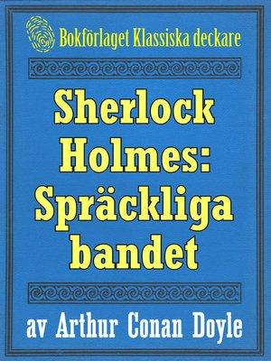 cover image of Sherlock Holmes: Äventyret med det spräckliga bandet