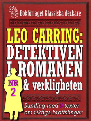 cover image of Leo Carring: Detektiven i romanen och verkligheten nr 2