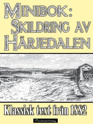 cover image of Minibok: Skildring av Härjedalen år 1882