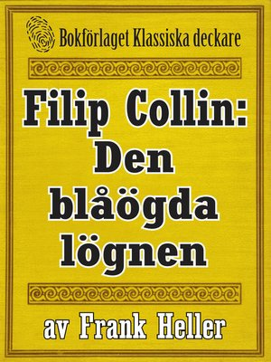 cover image of Filip Collin: Den blåögda lögnen