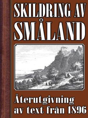 cover image of Skildring av Småland