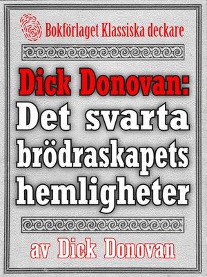 cover image of Dick Donovan: Det svarta brödraskapets hemligheter