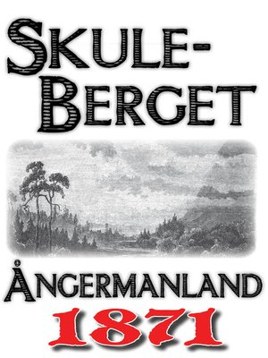 cover image of Skildring av Skuleberget år 1871