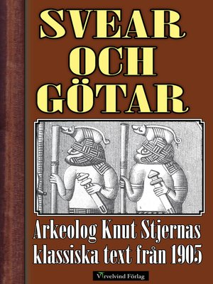 cover image of Svear och götar under folkvandringstiden