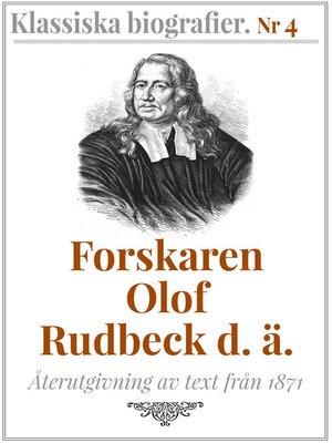 cover image of Forskaren Olof Rudbeck d ä