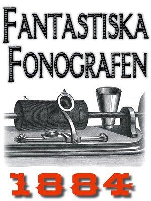 cover image of Uppfinningen fonografen